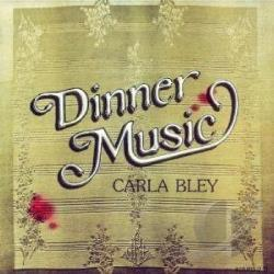 Bley, Carla - Dinner Music CD Cover Art