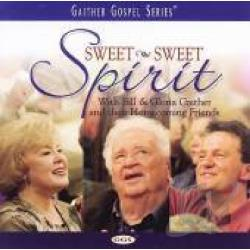 Gaither, Bill & Gloria - Sweet, Sweet Spirit CD Cover Art