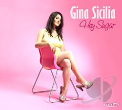 Sicilia, Gina - Hey Sugar CD Cover Art