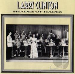 Clinton, Larry - Shades Of Hades CD Cover Art