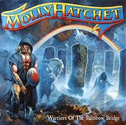 Hatchet, Molly - Warriors of the Rainbow Bridge CD Cover Art