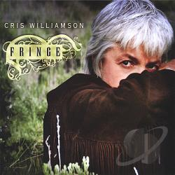 Williamson, Cris - Fringe CD Cover Art