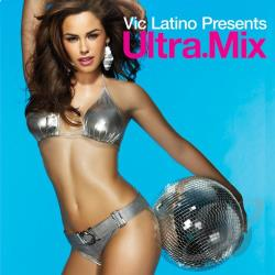 Latino, Vic / Various Artists - Ultra Mix: Vic Latino CD Cover Art
