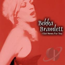 Bramlett, Bekka - I Got News for You CD Cover Art