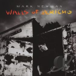 Newman, Mark - Walls Of Jericho CD Cover Art