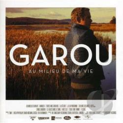 Garou – Au milieu de ma vie
