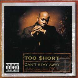 Too Short - Can't Stay Away CD Cover Art