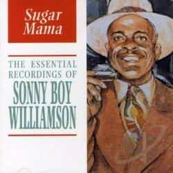Williamson, Sonny Boy - Sugar Mama: The Essential Recordings CD Cover Art