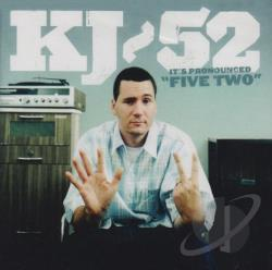 KJ-52 - It's Pronounced Five Two CD Cover Art