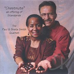 Smith, Paul & Sheila Quartet - Chestnuts An Offering Of Standards CD Cover Art