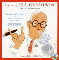 Gershwin, Ira - 1952 Walden Sessions CD Cover Art