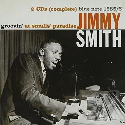 Smith, Jimmy - Groovin' at Small's Paradise, Vols. 1-2 CD Cover Art