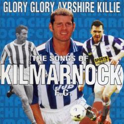 FC Kilmarnock - Kilmarnock FC: Glory Glory Ayrshire Killie CD Cover Art