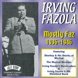 Fazola, Irving - Mostly Faz: 1936-1946 CD Cover Art