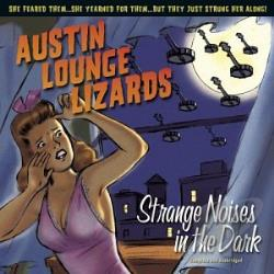 Austin Lounge Lizards - Strange Noises in the Dark CD Cover Art