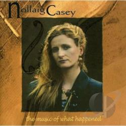 Casey, Nollaig - Music Of What Happened CD Cover Art