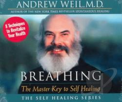 Weil, Andrew - Breathing: Master Key to Self Healing CD Cover Art