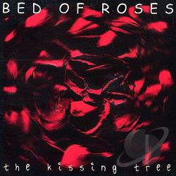 Bed Of Roses - Kissing Tree CD Cover Art