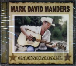 Manders, Mark David - Cannonball CD Cover Art