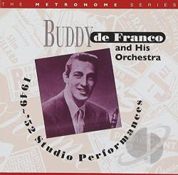Defranco, Buddy - 1949-52 Studio Performances CD Cover Art