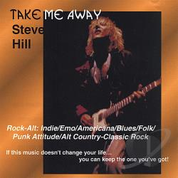 Hill, Steve - Take Me Away CD Cover Art