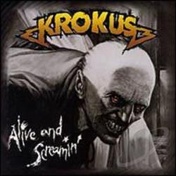 Krokus - Alive And Screaming CD Cover Art