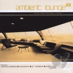 Ambient Lounge, Vol. 1 CD Cover Art