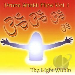 Prana Shakti Flow - Light Within 1 CD Cover Art