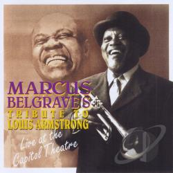 Belgrave, Marcus - Tribute to Louis Armstrong CD Cover Art