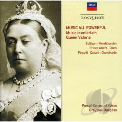 Purcell Consort Of Voices - Music To Entertain Queen Victoria CD Cover Art
