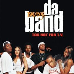 Da Band - Too Hot for T.V. CD Cover Art