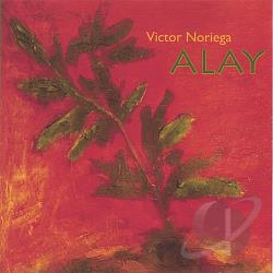 Noriega, Victor - Alay CD Cover Art