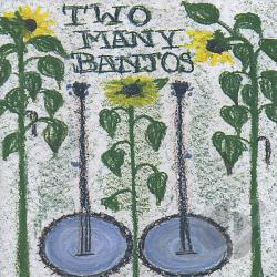 Two Many Banjos - Two Many Banjos CD Cover Art
