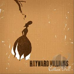 Williams, Hayward - Cotton Bell CD Cover Art