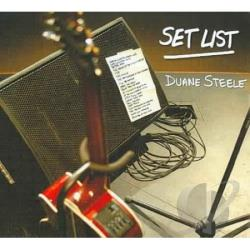 Steele, Duane - Set List CD Cover Art