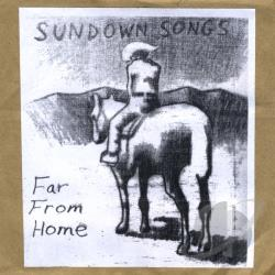 Sundown Songs - Far From Home CD Cover Art