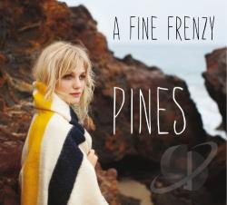 A Fine Frenzy – Pines