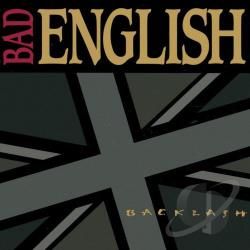 Bad English - Backlash CD Cover Art