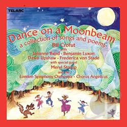 Crofut, Bill - Dance on a Moonbeam: A Collection of Songs and Poems CD Cover Art