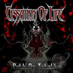 Cessation Of Life - Path Of Totality CD Cover Art