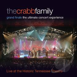 Crabb Family - Grand Finale: The Ultimate Concert Experience CD Cover Art