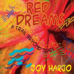 Harjo, Joy - Red Dreams: A Trail Beyond Tears CD Cover Art