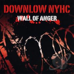 Down Low N.Y.H.C. - Wall of Anger CD Cover Art