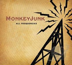MonkeyJunk � All Frequencies