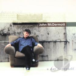 Mcdermott, John - Day to Myself CD Cover Art