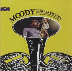 Moody, James - Moody and the Brass Figures CD Cover Art