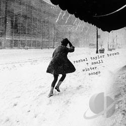 Brown, Rachel Taylor - 7 Small Winter Songs CD Cover Art