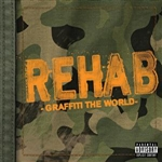 Rehab - Graffiti the World CD Cover Art
