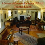 Byrd / Couperin / Handel / Leach - Century of Domestic Keyboards, 1727-1832 CD Cover Art