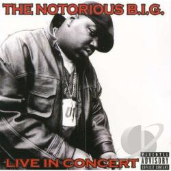 Notorious B.I.G. - Live in Concert CD Cover Art
